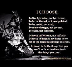 I Choose.. .