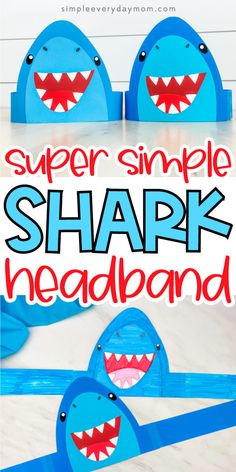 Make this easy and cool shark headband craft with our free printable template. It's great for summer time or Shark Week! Easy for preschool, kindergarten and elementary children. Sea Animal Crafts, Sea Crafts, Animal Crafts For Kids, Toddler Crafts, Preschool Crafts, Preschool Kindergarten, Beach Crafts For Kids, Shark Week Crafts, Shark Craft
