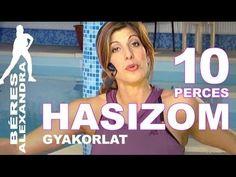 Béres Alexandra torna || Hasizom gyakorlatok || 10 perc - YouTube High Intensity Cardio, Zumba, Pilates, Gymnastics, Health Fitness, Weight Loss, Sports, Youtube, Workouts