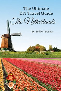 ultimate guide to the Netherlands Most tourists keep to Amsterdam when visiting the Netherlands, while the country has so much more to offer. This DIY Travel Guide to the Netherlands was made by a local Dutch girl so you can get the most out of your visit to the Low Countries and its major cities!