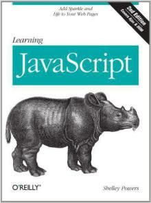 Learning JavaScript: Add Sparkle and Life to Your Web Pages 2nd Edition Pdf Download e-Book