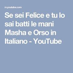 Se sei Felice e tu lo sai batti le mani Masha e Orso in Italiano - YouTube