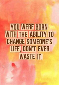 You were born with the ability