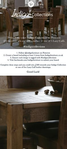 #Win £500 towards your 'Indigo Collection' or one of five Lazy Calf leather doorstops! Create a board using one of our Collection Images and at least 5 other images from indigofurniture.co.uk #indigocollections #pintowin #competition