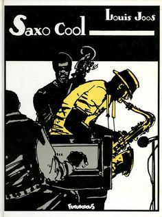 Saxo cool - illustration by Louis Joos