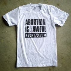 Our stock of new #Abortion is #Awful T's is starting to run thin. Only one week left to order one for $10: http://www.abort73.com/gear/shirt...