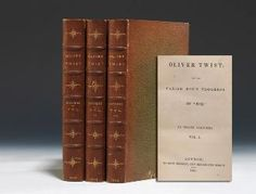"DICKENS, Charles. Oliver Twist; Or, the Parish Boy's Progress. By ""Boz."" London: Richard Bentley, 1838. Three volumes"