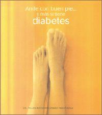 Ande con buen pie... y más si tiene diabetes