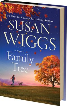 Family Tree. Susan Wiggs  When Vermont and Cooking Inspire a Novel**** Loved it!