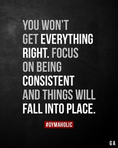 motivation girl You won't get everything right. Focus on being consistent and things will fall into place. Motivational Quotes For Athletes, Athlete Quotes, Positive Affirmations, Positive Quotes, Wisdom Quotes, Life Quotes, Job Quotes, Discipline Quotes, Sport Quotes