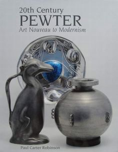 Book : 20th Century Pewter Art Nouveau to Modernism
