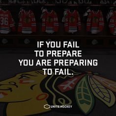 If you fail to prepare you are preparing to fail. #Quote #Motivational #Hockey #BeOne