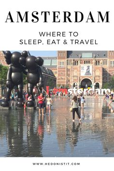 A Week in Amsterdam : Where to sleep, eat & travel in the beautiful city of Amsterdam | What to do and see in Amsterdam | Travel destinations to add to your bucket list. Click through to see the full guide on http://www.hedonistit.com