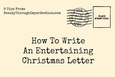 These are SUCH good ideas! How to write an entertaining christmas letter (that your family and friends will actually want to read!)