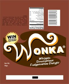 It's a fudge Wonka Wrapper from the movie 'Charlie & the Chocolate Factory'! Willy Wonka, Ticket Dorado, Chocolate Bar Wrappers, Chocolate Party, Chocolate Logo, Candy Grams, Graffiti Lettering, Roald Dahl, Diy Crafts