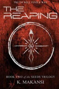 The Reaping (The Seeds Trilogy) (Volume 2)