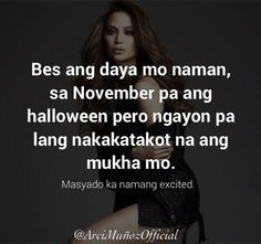 Tagalog Quotes, Qoutes, Hugot Lines, Humor Quotes, Pick Up Lines, Funny Humor, Savage, Lol, Culture