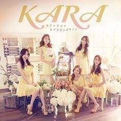 "KARA ~ album cover version B for Japanese single ""Bye Bye Happy Days"""