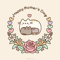 Happy Mother's Day!! By Pusheen the Cat