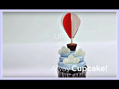 VIDEO TUTORIAL: See this cute hot air balloon cupcake come together from start to finish! by Jessica Harris for Craftsy Cake Decorating YouTube