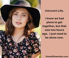 #introverts sometimes want to go out, but this can quickly become overwhelming.