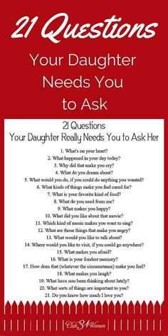 Club31Women.com_21-Questions-Your-Daughter-Needs-You-to-Ask.jpg (600×1200)