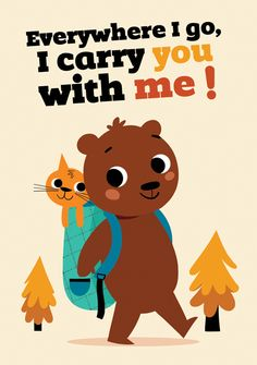 Illustration of bear carrying cat in backpack By Tiago Americo | Everywhere I go, I carry you with me!