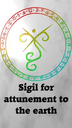 Sigil for attunement to the earth Sigil requests are closed.  For more of my sigils go here:  https://docs.google.com/spreadsheets/d/1m9vUCQcK8uX8O8yRoSHMkM9kKydBukSTKpO1OdWwCF0/edit?usp=sharing