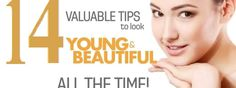 14 Valuable to look Young & Beautiful all the time? – Have you always wanted to look cute, sexy, and hot?  Do you want to shed those extra kilos, which have settled on your love handles?  Do you want to get rid of those ugly spots on your skin?  Do you want to have glossy, smooth, shiny hair?  Want to look like a 'raider of hearts'?   Well then in this article I will give you tips to overall personality. So read on to find out….  Below mentioned are 11 Valuable tips to look cute, hot and…