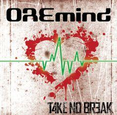 """""""OREmind"""" by TAKE NO BREAK"""