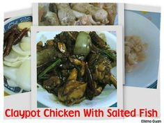 Cuisine Paradise | Singapore Food Blog | Recipes, Reviews And Travel: Claypot Chicken With Salted Fish