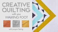 Finish fabulous, fulfilling quilts at home with your walking foot. Tap into the creative power of your walking foot as you quilt linear, curved and concentric designs.