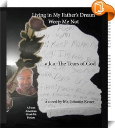 Living In My Father's Dream - Weep Me Not