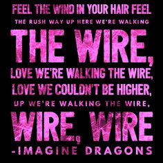 Imagine Dragons • Walking the Wire