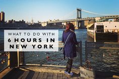 What to Do with 6 Hours in New York | Land Of Marvels | Bloglovin'
