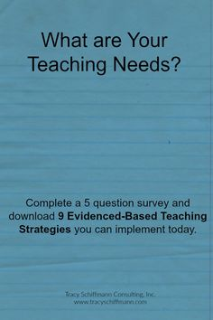 What are Your Teaching Needs?