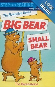 HAVE THIS ONE. The Berenstain Bears' Big Bear, Small Bear (Step-Into-Reading, Step 1): Stan Berenstain, Jan Berenstain: 0038332926545: Amazon.com: Books
