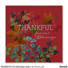 Thankful For Our Blessings, Inspirational Wall Art Poster