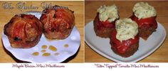 The Kitchen Whisperer - Meatloaves 2 ways... Maple Bacon Mini Meatloaves and Tater Topped Tomato Mini Meatloaves