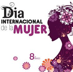 Día Internacional De La Mujer - 8 de marzo My Life Quotes, Woman Quotes, International Womens Day Quotes, Beautiful Mexican Women, 8 Mars, Cute Messages, Collage Design, Mocca, Happy Birthday Wishes