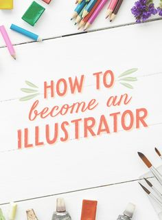 On the Creative Market Blog - How to Become an Illustrator: Explore the world of illustration
