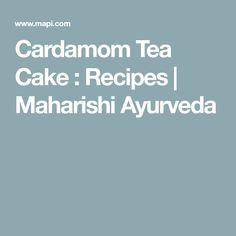 Cardamom Tea Cake : Recipes   Maharishi Ayurveda