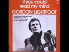 Gordon Lightfoot - If You Could Read My Mind - -1970--YouTube