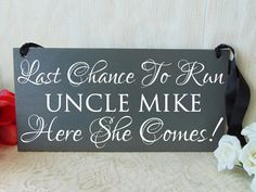 Hey, I found this really awesome Etsy listing at https://www.etsy.com/listing/232347747/last-chance-to-run-uncle-here-she-comes