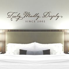 Truly Madly Deeply Bedroom Wall Decal - Master Bedroom Decor - Bedroom Decal - Romantic Quote - Romantic Wall Decal