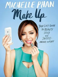Great holiday gift idea for any make-up lover or beauty maven: Michelle Phan's new book!