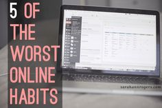 5 of the worst online habits