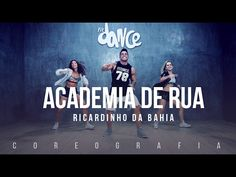 Academia de Rua - Ricardinho da Bahia - Coreografia | FitDance TV - YouTube
