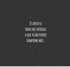 Ya no puedes romperme más* Smart Quotes, Me Quotes, Funny Quotes, Queen Quotes, More Than Words, Some Words, Frases Love, Quotes En Espanol, Love Phrases