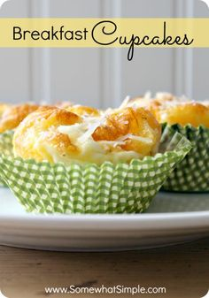 Breakfast Cupcakes! A nice twist on the classic omelet- eggs, sausage and cheese.